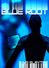 Blue Root by Rina Slayter